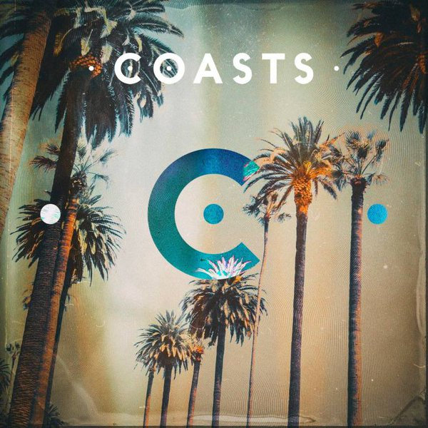 Coasts – AlbumReview.
